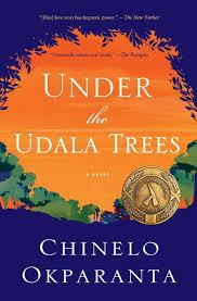 Under The Udala Tree by Chinelo Okparanta